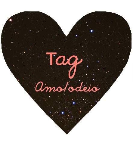 Tag Amo - Odeio